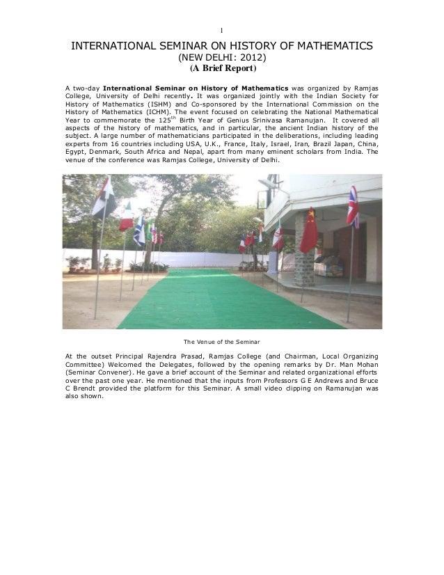 1 INTERNATIONAL SEMINAR ON HISTORY OF MATHEMATICS                                  (NEW DELHI: 2012)                      ...