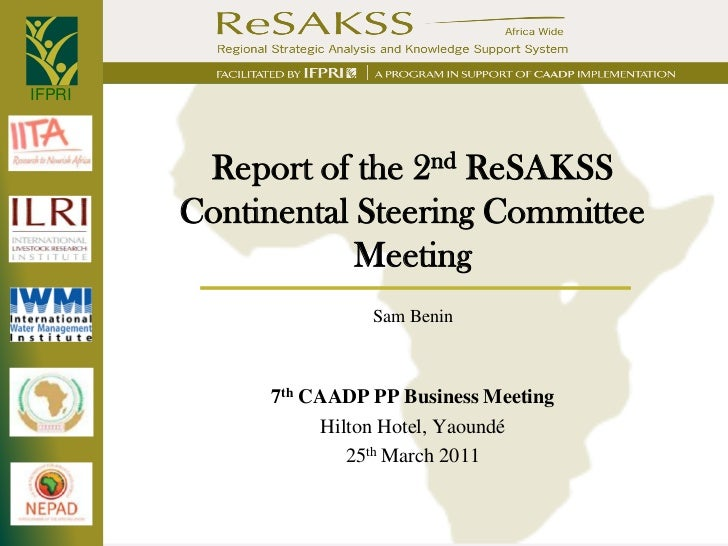 IFPRI         Report of the 2nd ReSAKSS        Continental Steering Committee                    Meeting                  ...