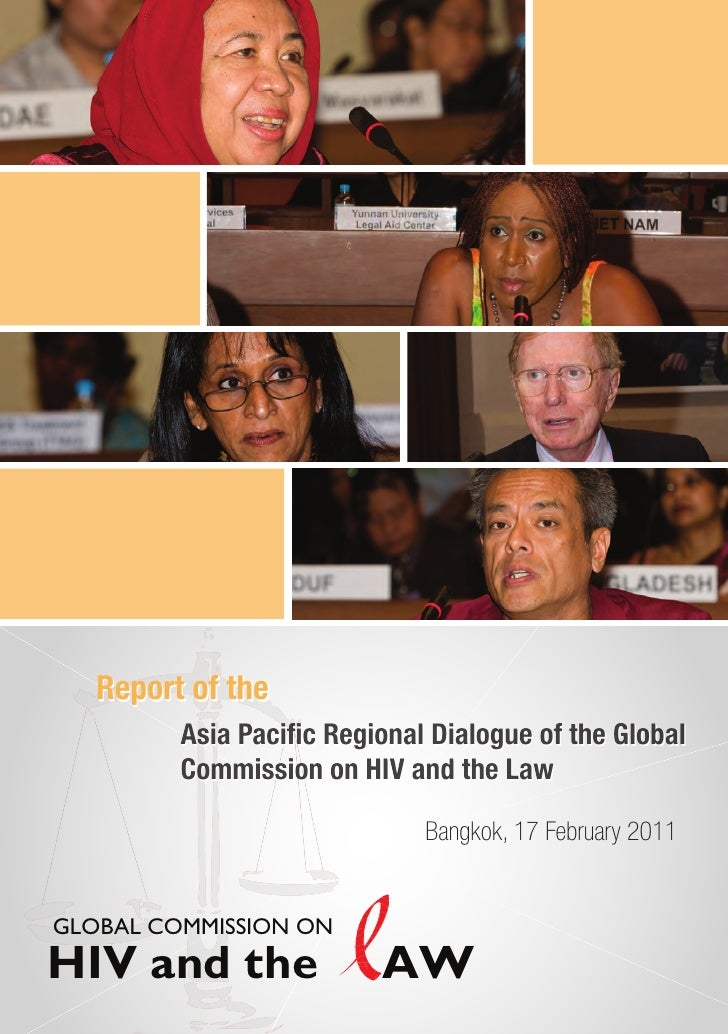 Report of the Asia Pacific Regional Dialogue of the Global Commission on HIV and the Law