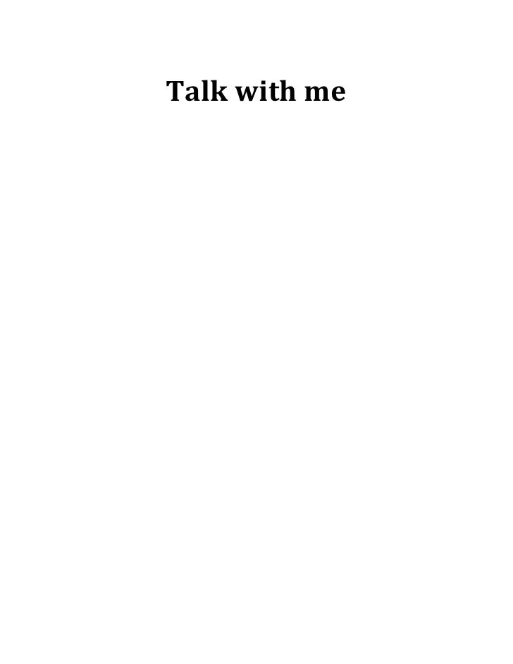 Talk with me