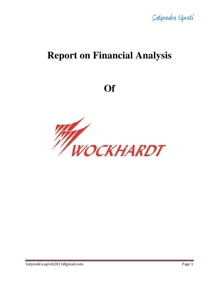 Report on Financial Analysis<br />Of<br />                                                                                ...