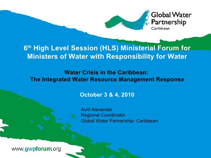6 th  High Level Session (HLS) Ministerial Forum for Ministers of Water with Responsibility for Water Water Crisis in the ...