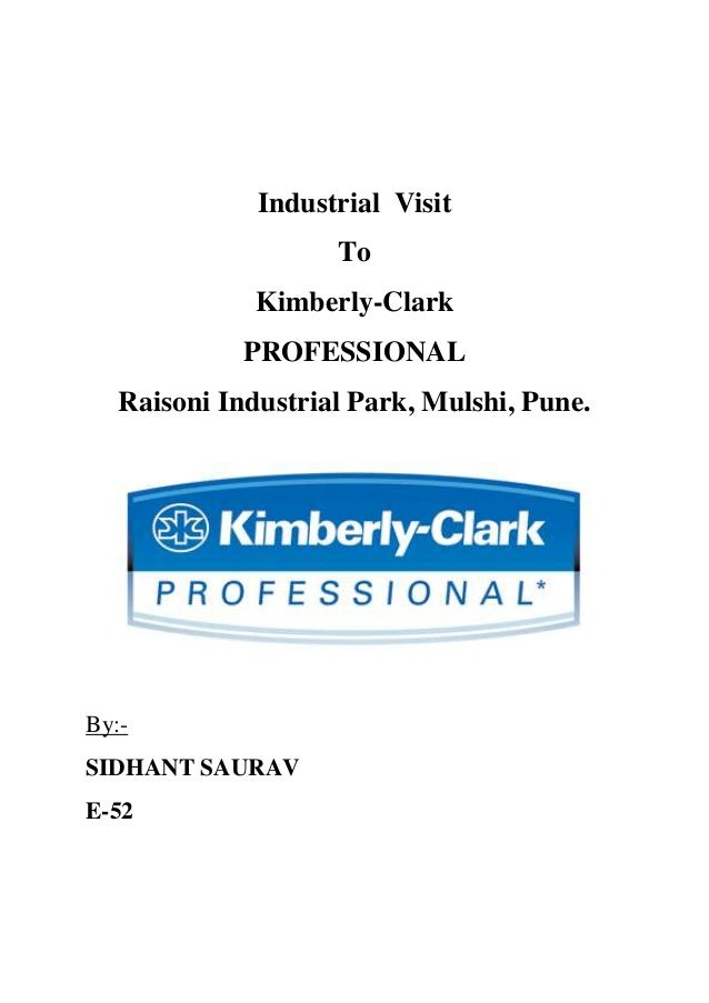 Industrial Visit                    To              Kimberly-Clark             PROFESSIONAL   Raisoni Industrial Park, Mul...