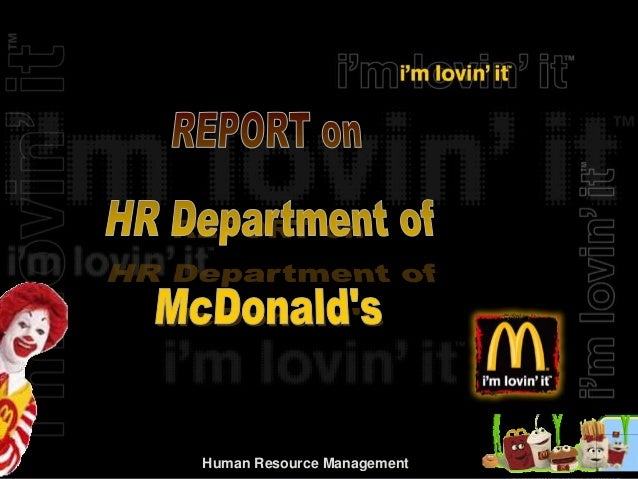 mcdonalds human resources management recruitment process 3 human resources it has been said  an organization's human resources, including both management and cleaning personnel,  a recruitment:.