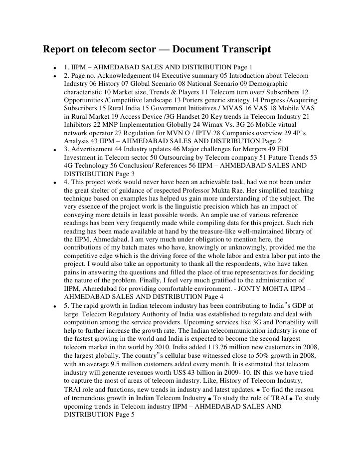 Report on telecom sector — Document Transcript    1. IIPM – AHMEDABAD SALES AND DISTRIBUTION Page 1    2. Page no. Acknowl...