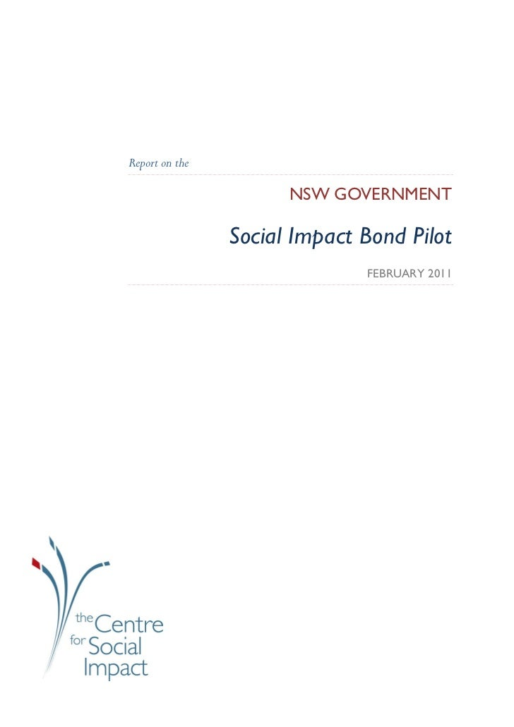 Report on the                      NSW GOVERNMENT                Social Impact Bond Pilot                              FEB...