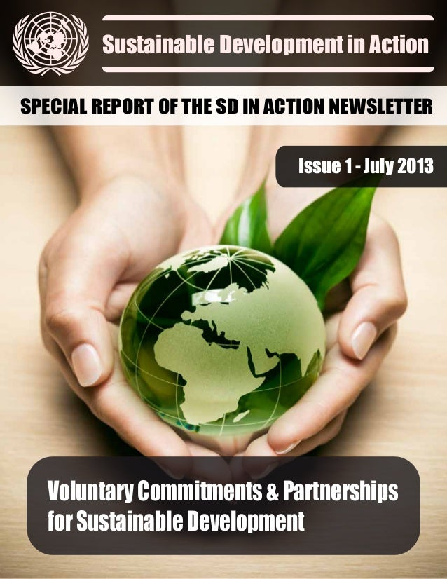 Voluntary Commitments and Partnerships for Sustainable Development - a special edition of the SD in Action Newsletter, UN-DESA