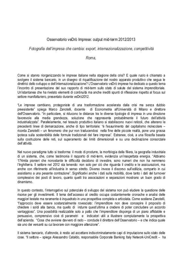 Osservatorio veDrò Imprese: output mid-term 2012/2013        Fotografia dell'impresa che cambia: export, internazionalizza...