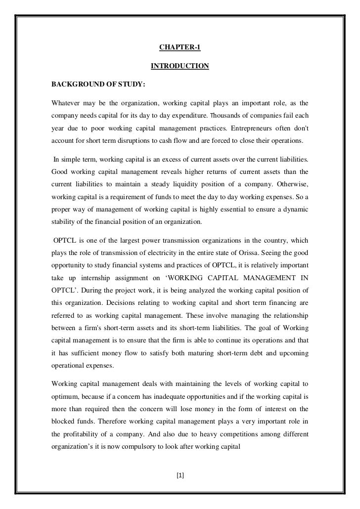 CHAPTER-1                                    INTRODUCTIONBACKGROUND OF STUDY:Whatever may be the organization, working cap...