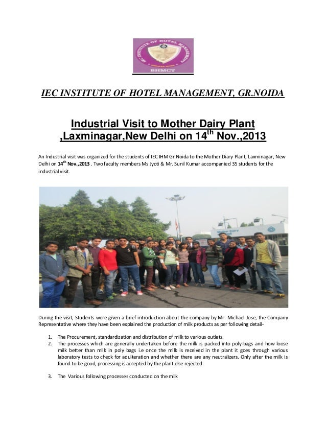 IEC INSTITUTE OF HOTEL MANAGEMENT, GR.NOIDA  Industrial Visit to Mother Dairy Plant ,Laxminagar,New Delhi on 14th Nov.,201...