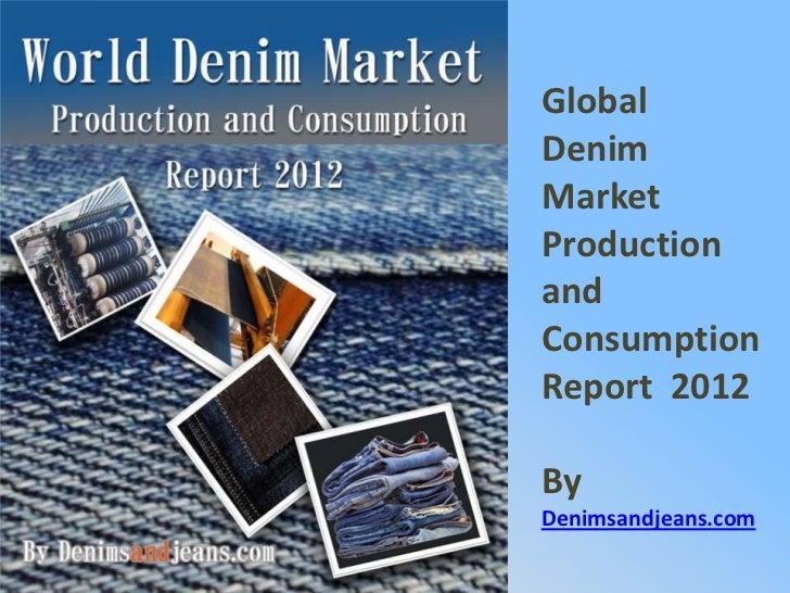 Global Denim Jeans Market 2011-21