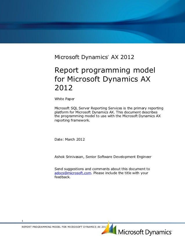 Microsoft Dynamics AX 2012                                                          ®                    Report programmin...