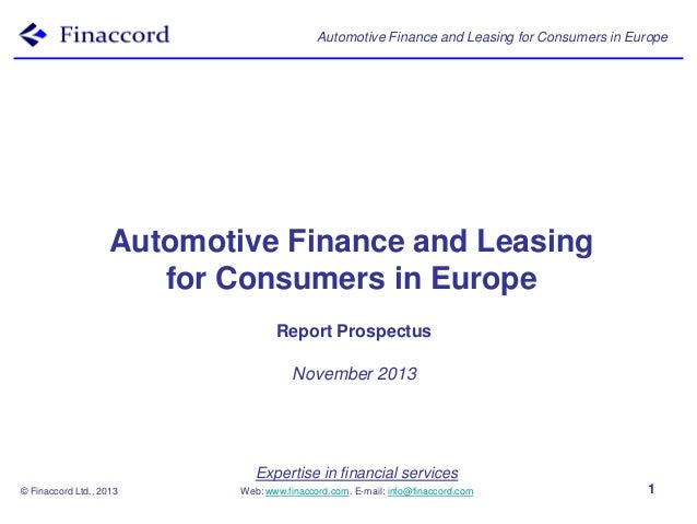 Automotive Finance and Leasing for Consumers in Europe  Automotive Finance and Leasing for Consumers in Europe Report Pros...