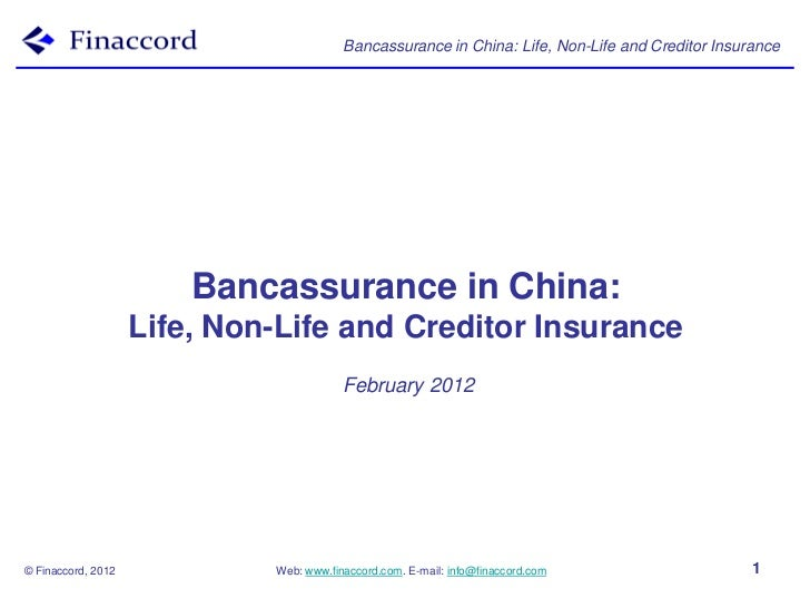 Bancassurance in China: Life, Non-Life and Creditor Insurance                        Bancassurance in China:              ...