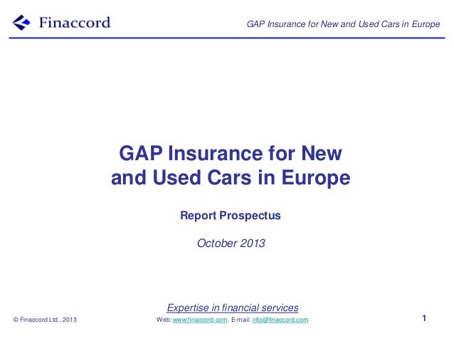 GAP Insurance for New and Used Cars in Europe  GAP Insurance for New and Used Cars in Europe Report Prospectus October 201...