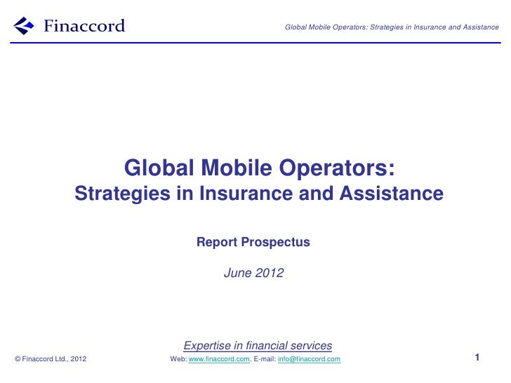 Global Mobile Operators: Strategies in Insurance and Assistance                         Global Mobile Operators:          ...