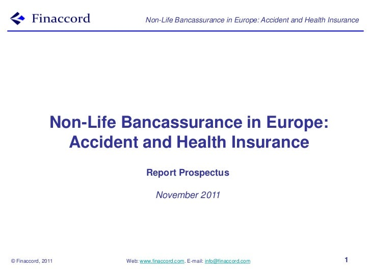 Non-Life Bancassurance in Europe: Accident and Health Insurance