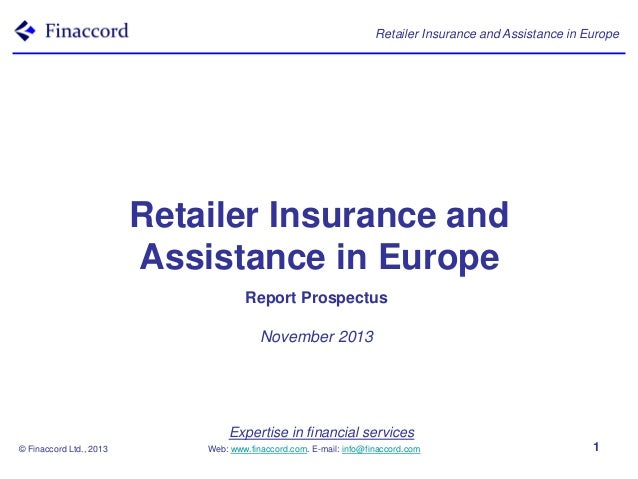 Retailer Insurance and Assistance in Europe  Retailer Insurance and Assistance in Europe Report Prospectus November 2013  ...