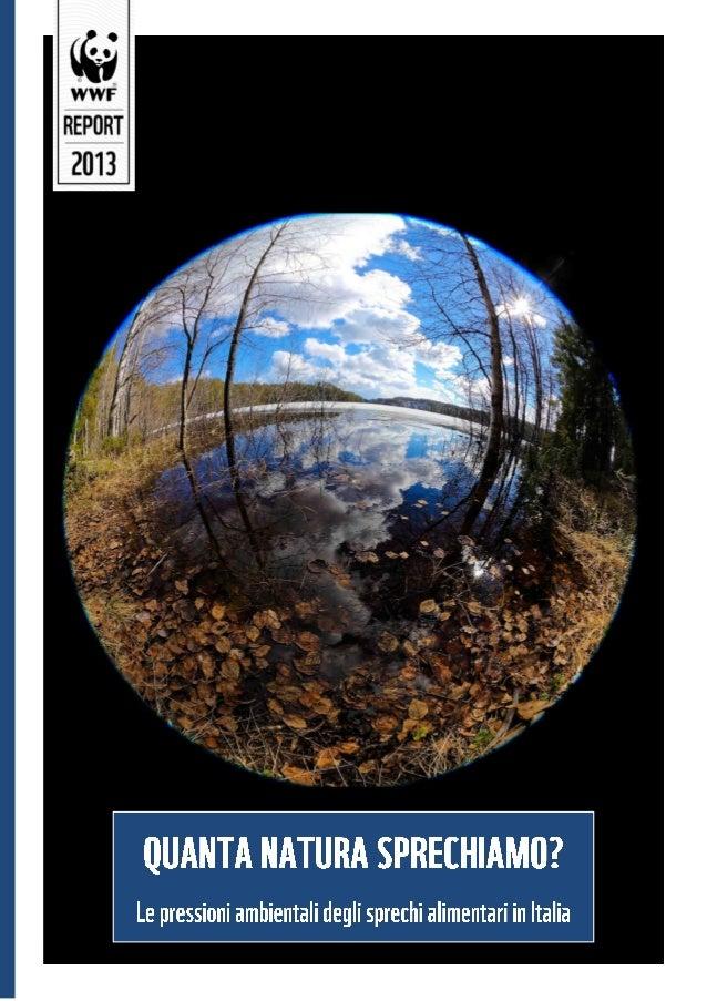 WWF Italia : Quanta natura sprechiamo: ottobre 2013
