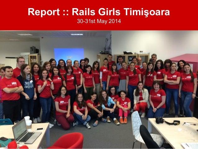 Report Rails Girls Timisoara, 30-31.05.2014