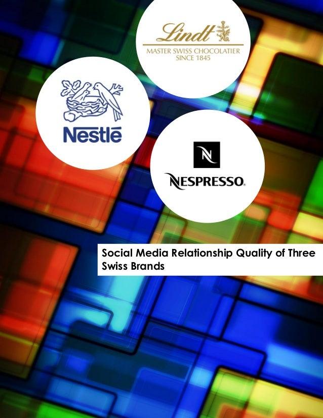 Report social media relationship quality of nespresso lindt nestlé