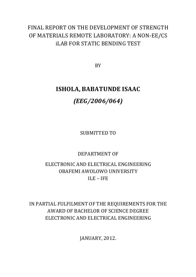 FINAL REPORT ON THE DEVELOPMENT OF STRENGTHOF MATERIALS REMOTE LABORATORY: A NON-EE/CS         iLAB FOR STATIC BENDING TES...