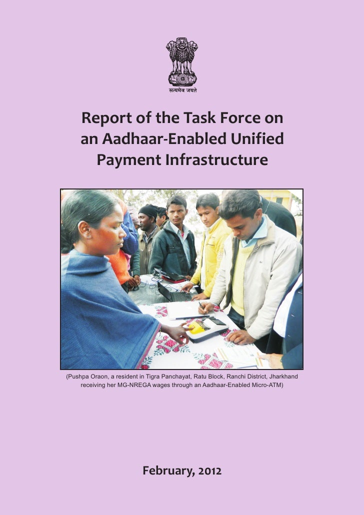 Report of the Task Force on     an Aadhaar-Enabled Unified       Payment Infrastructure(Pushpa Oraon, a resident in Tigra ...