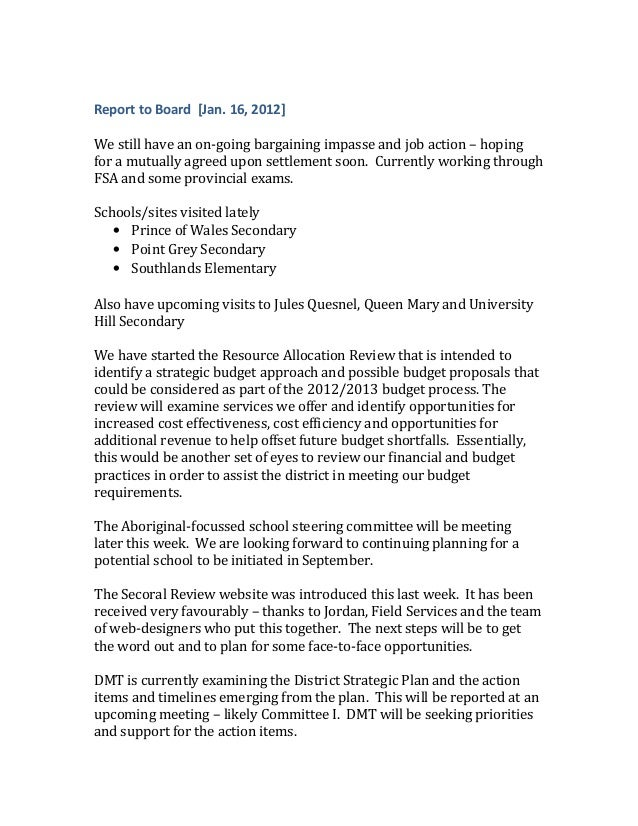 Report to Board [Jan. 16, 2012]We still have an on-going bargaining impasse and job action – hopingfor a mutually agreed u...