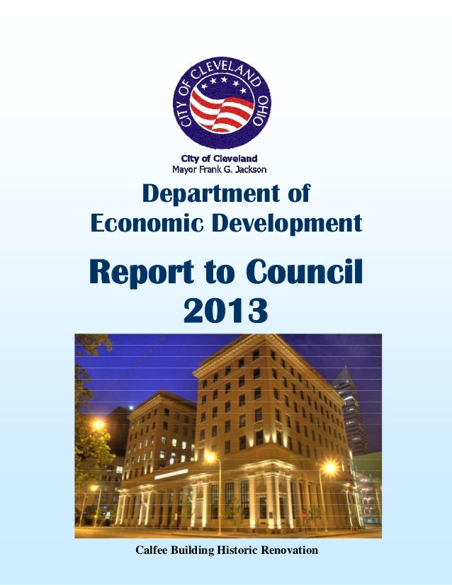 City of Cleveland Department of Economic Development: Report to Council 2013