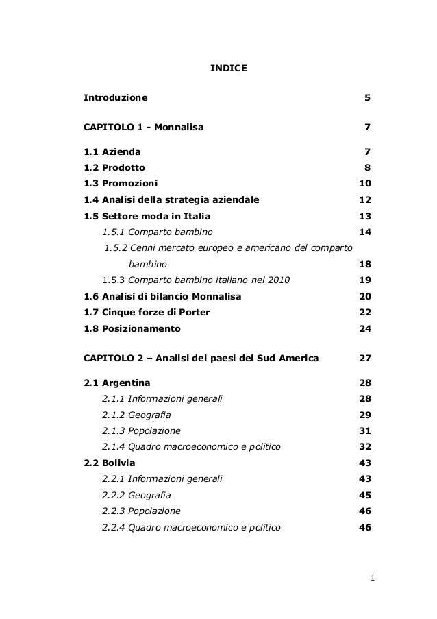 1INDICEIntroduzione 5CAPITOLO 1 - Monnalisa 71.1 Azienda 71.2 Prodotto 81.3 Promozioni 101.4 Analisi della strategia azien...
