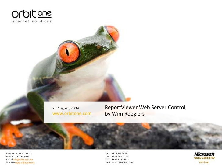 20 August, 2009<br />ReportViewer Web Server Control,by Wim Roegiers<br />