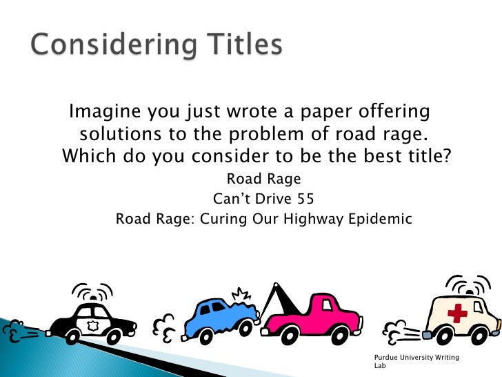 road rage essay analysis Find Another Essay On Road Rage