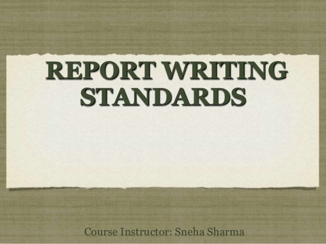 ibs standards for report writing and Guidelines for writing reports in engineering specific results from other studies or the standards writing your report.