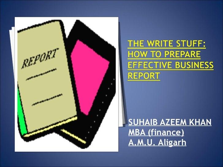 <ul><li>SUHAIB AZEEM KHAN </li></ul><ul><li>MBA (finance) </li></ul><ul><li>A.M.U. Aligarh </li></ul>