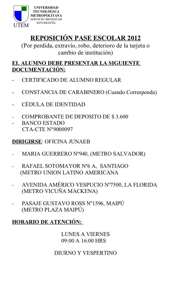 UNIVERSIDAD        TECNOLÓGICA       METROPOLITANA       SERVICIO BIENESTAR          ESTUDIANTILUTEM       REPOSICIÓN PASE...