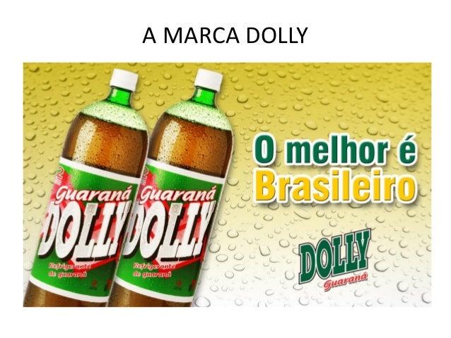 A MARCA DOLLY