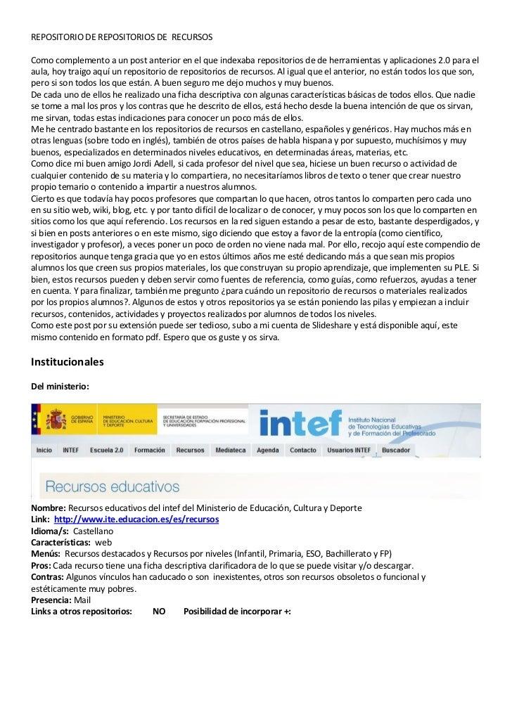 REPOSITORIO DE REPOSITORIOS DE RECURSOSComo complemento a un post anterior en el que indexaba repositorios de de herramien...