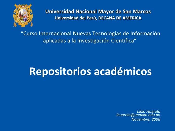 Libio Huaroto [email_address] Novembre, 2008 Universidad Nacional Mayor de San Marcos Universidad del Perú, DECANA DE AMER...