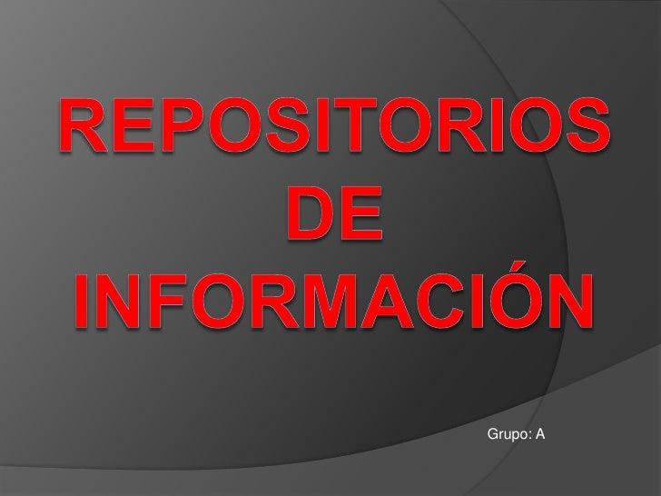 Repositorios Informacion
