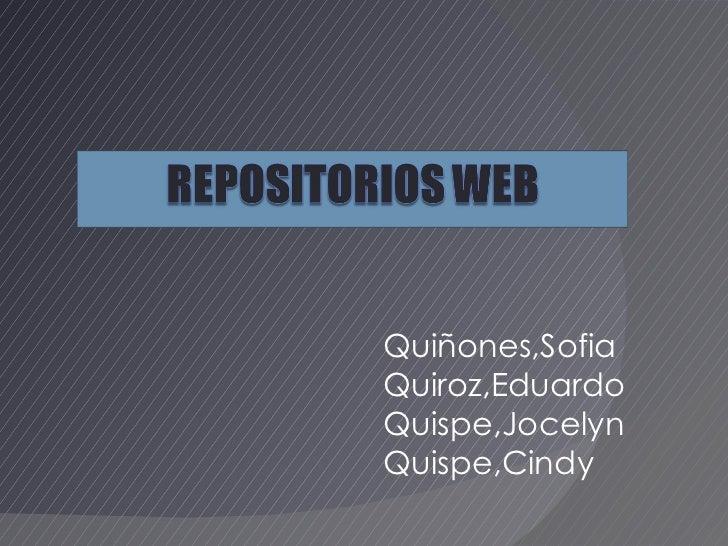 Quiñones,Sofia Quiroz,Eduardo Quispe,Jocelyn Quispe,Cindy