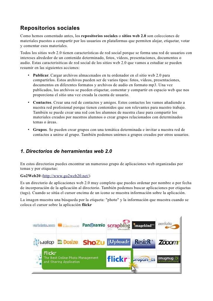 Repositorios sociales Como hemos comentado antes, los repositorios sociales o sitios web 2.0 son colecciones de materiales...