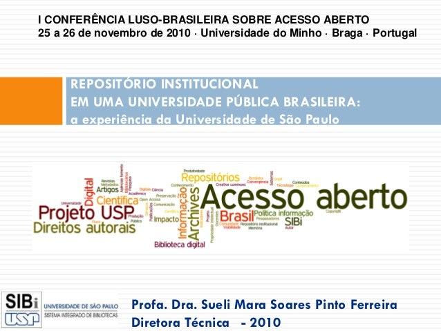 CONFOA 2010 - Repositório institucional em uma universidade pública brasileira_Sueli Mara Ferreira