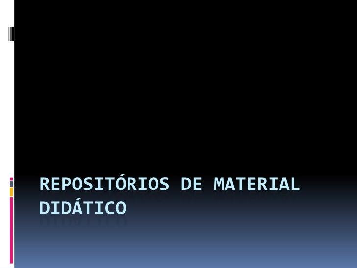Repositórios de material didático<br />