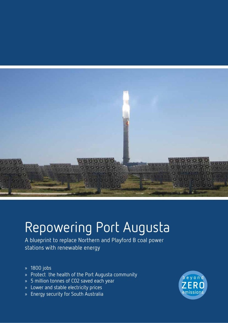 Executive Summary                                                      1        Port Augusta: South Australia's Power Cent...