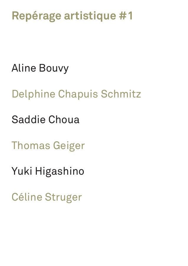 Repérage artistique #1 Aline Bouvy Delphine Chapuis Schmitz Saddie Choua Thomas Geiger Yuki Higashino Céline Struger