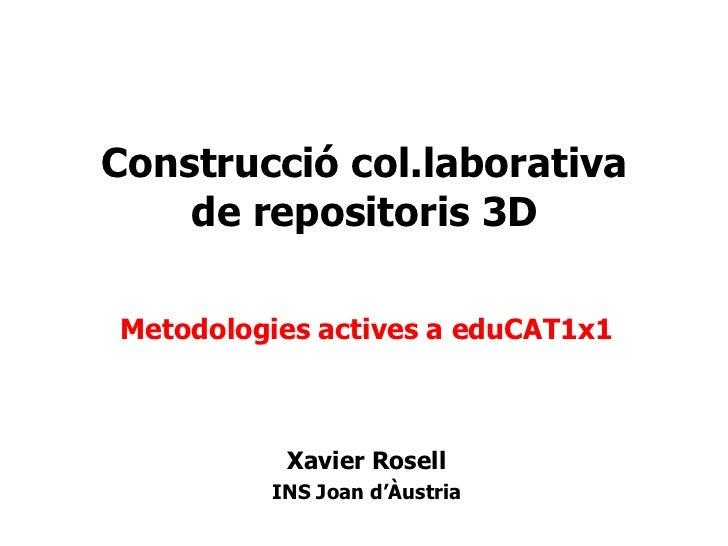 eduCAT1x1 - Construcció col.laborativa de repositoris 3D