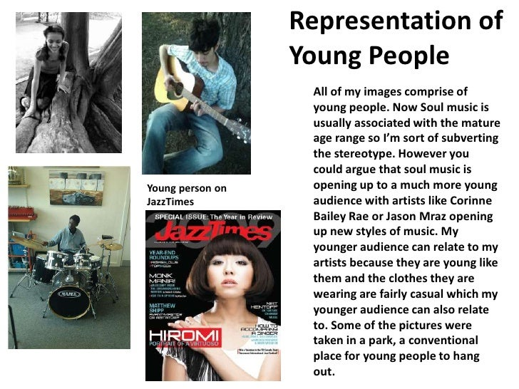 Representation of Young People<br />All of my images comprise of young people. Now Soul music is usually associated with t...