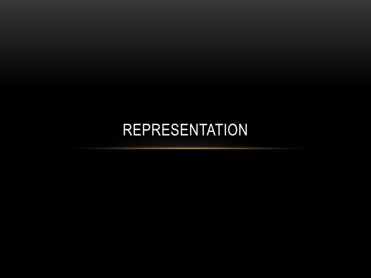 Representation<br />