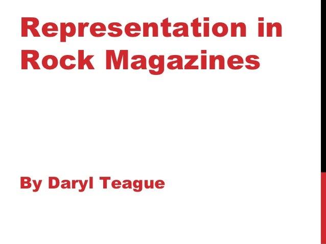 Representation inRock MagazinesBy Daryl Teague