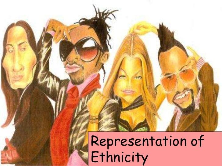 Representation ofEthnicity